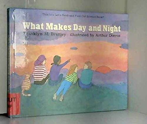 9780690045239: What Makes Day & Night