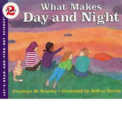 9780690045239: What makes day and night (Let's-read-and-find-out science book)