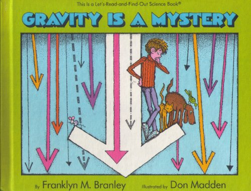 9780690045260: Gravity is a Mystery: Rev. Ed.