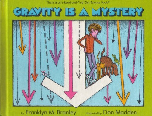 9780690045260: Gravity is a Mystery (Let's-Read-and-Find-Out Science Book)