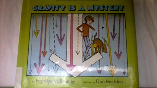 9780690045277: Gravity Is a Mystery (Let's Read and Find Out Science Book)