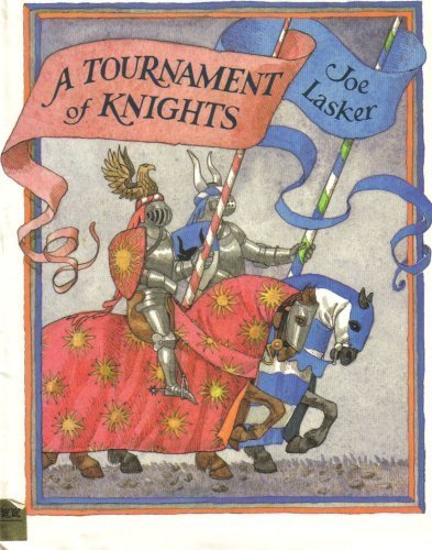 A tournament of knights (0690045417) by Joe Lasker