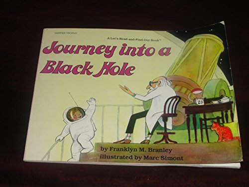 9780690045437: Journey Into a Black Hole (Let's Read and Find Out Science Book)