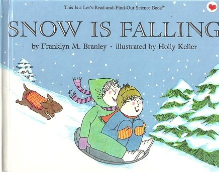 9780690045482: Snow Is Falling (Let'S-Read-And-Find-Out Science Book)