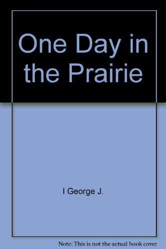 9780690045642: One day in the prairie