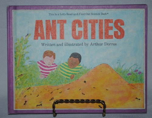 9780690045680: Ant Cities (Let's Read and Find Out Science Book)