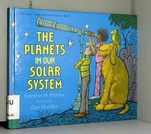 9780690045796: The planets in our solar system (Let's-read-and-find-out science book)