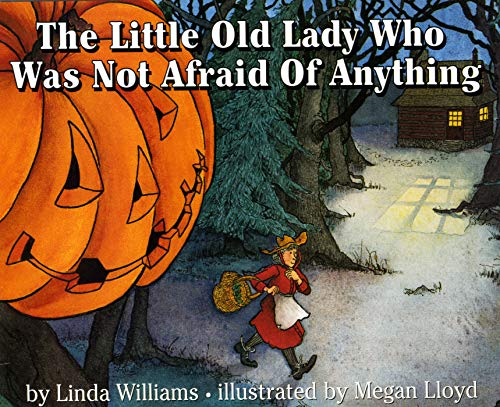 9780690045840: The Little Old Lady Who Was Not Afraid of Anything