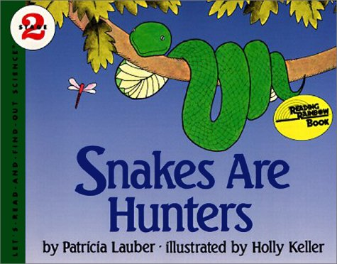 9780690046304: Snakes Are Hunters (Let's-Read-and-Find-Out)