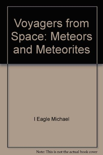 Voyagers from space: Meteors and meteorites: Patricia Lauber
