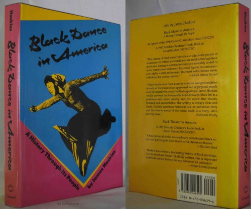 9780690046595: Black Dance in America: A History Through Its People