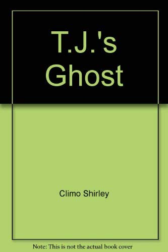 9780690046892: T.J.'s ghost