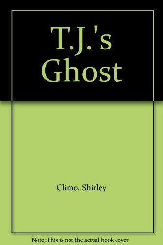 9780690046915: T.J.'s Ghost