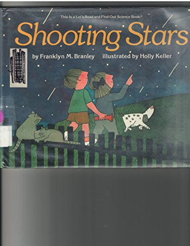 Shooting Stars (Let's-Read-and-Find-Out: Science) (0690047010) by Franklyn Mansfield Branley