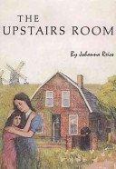The Upstairs Room: Johanna Reiss