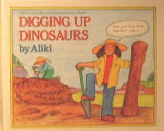 9780690047141: Digging Up Dinosaurs (Let's-Read-and-Find-Out Science)