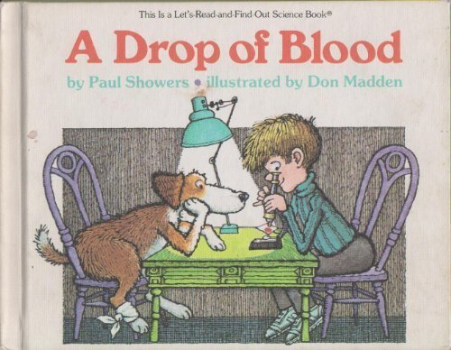 9780690047158: A drop of blood (Let's-read-and-find-out science book)
