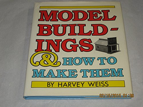 9780690047257: Model Buildings and How to Make Them
