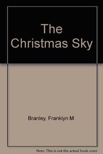 9780690047707: The Christmas Sky