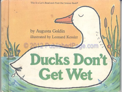 9780690047806: Ducks don't get wet (A Let's-read-and-find-out science book)