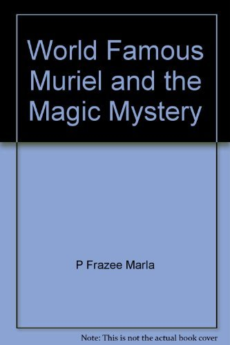 World famous Muriel and the magic mystery: Alexander, Sue