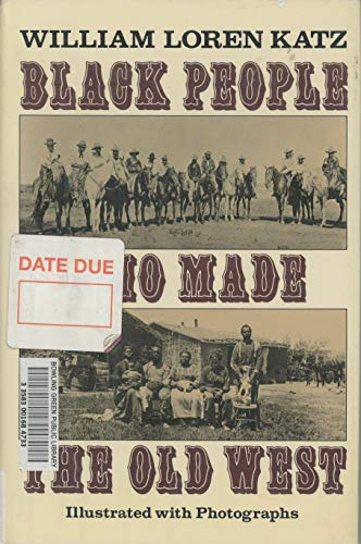9780690048162: Black People Who Made the Old West