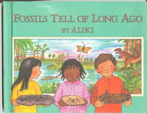9780690048445: Fossils Tell of Long Ago (Let's-Read-and-Find-Out Science Stage 2)