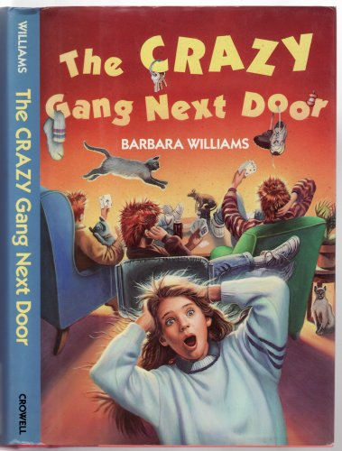 9780690048681: The Crazy Gang Next Door