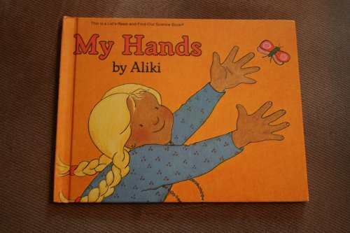 9780690048780: My Hands (Let's-Read-and-Find-Out Science Stage 1)
