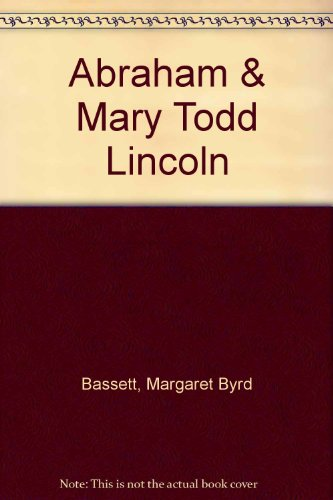 9780690051773: Abraham & Mary Todd Lincoln