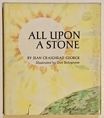 All Upon a Stone: Jean Craighead George