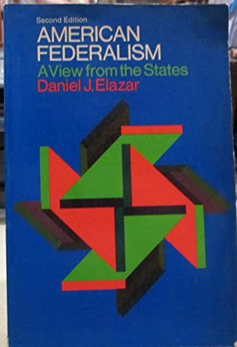9780690066838: American federalism;: A view from the States