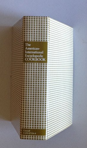 The American-International Encyclopedic Cookbook.