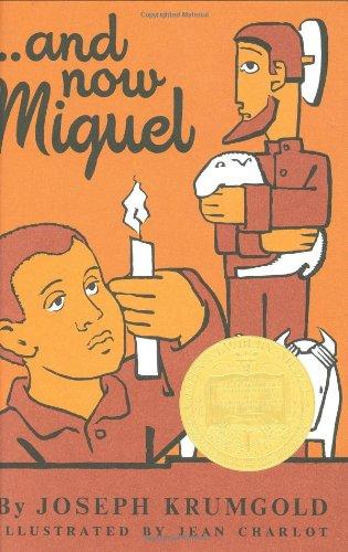 and Now Miguel: Krumbold, Joseph