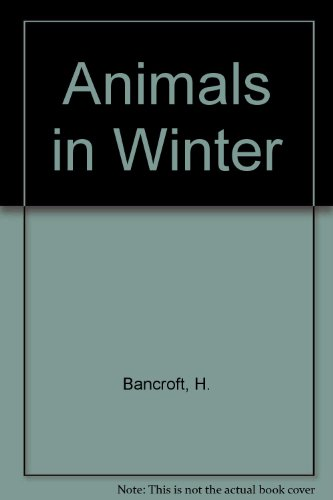 9780690092608: Animals in Winter