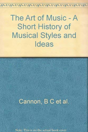 The Art of Music.: CANNON, Beekman C., et al.
