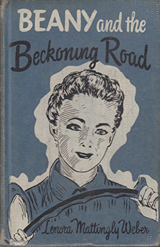beany and the beckoning road: weber, lenora mattingly