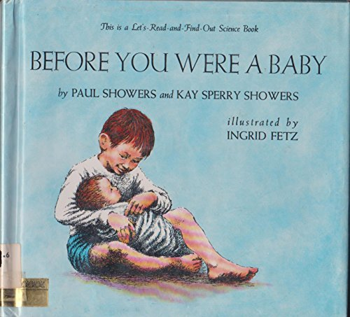9780690128826: Before You Were a Baby (Let's Read-And-Find-Out Science)