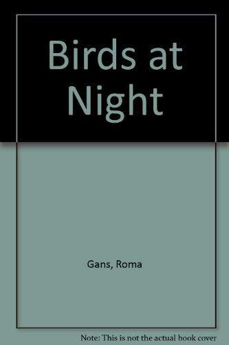 9780690144444: Birds at Night