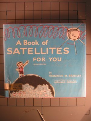 9780690155815: A Book of Satellites for You