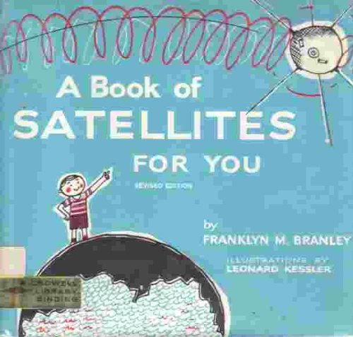 9780690155822: A Book of Satellites for You