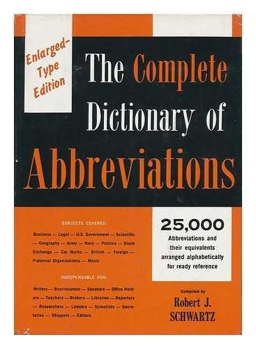 9780690206203: The Complete Dictionary of Abbreviations