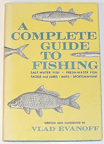 A Complete Guide to Fishing