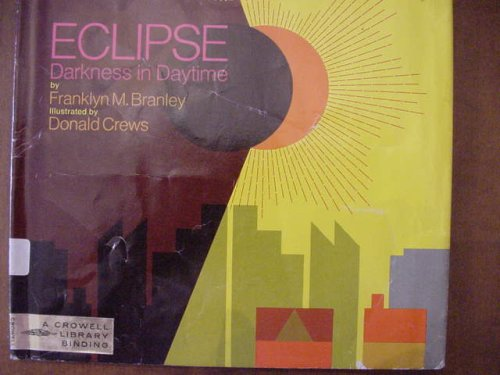 9780690254143: Eclipse; darkness in daytime, (Let's-read-and-find-out science book)