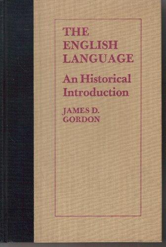 The English language;: An historical introduction: James Daniel Gordon