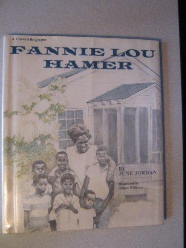 Fannie Lou Hamer: June Jordan, Albert