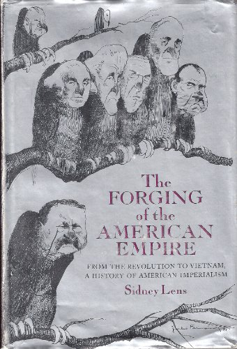 9780690313093: The forging of the American empire