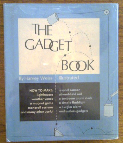 9780690321241: The Gadget Book