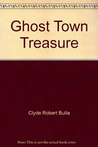 9780690328349: Ghost Town Treasure [Hardcover] by