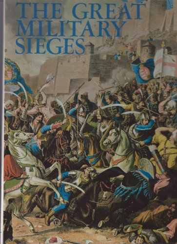 The Great Military Sieges